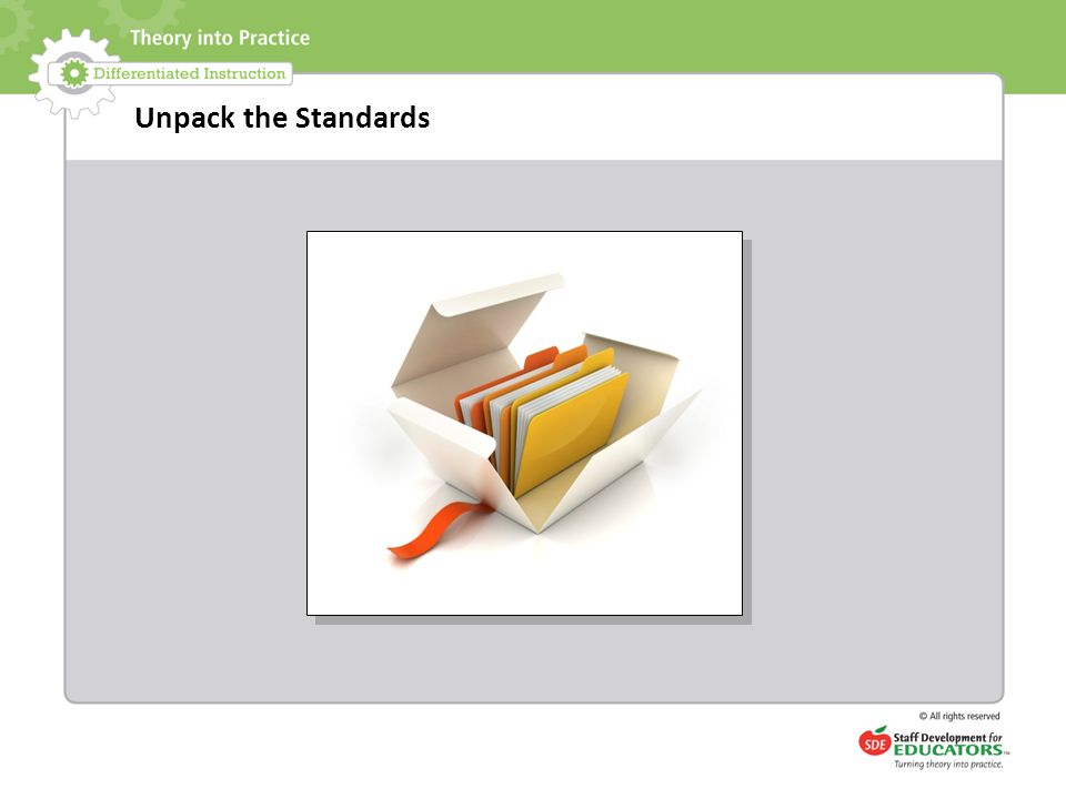 Unpack the Standards