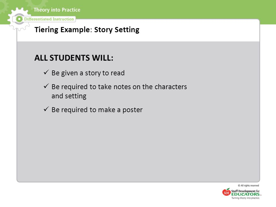 ALL STUDENTS WILL: Tiering Example: Story Setting
