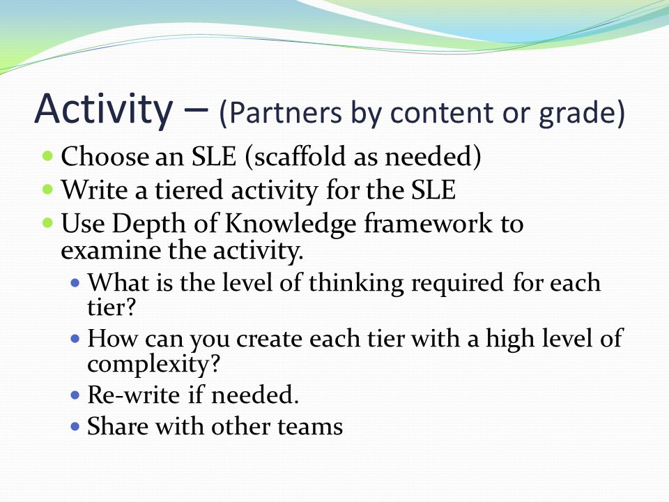 Activity – (Partners by content or grade)