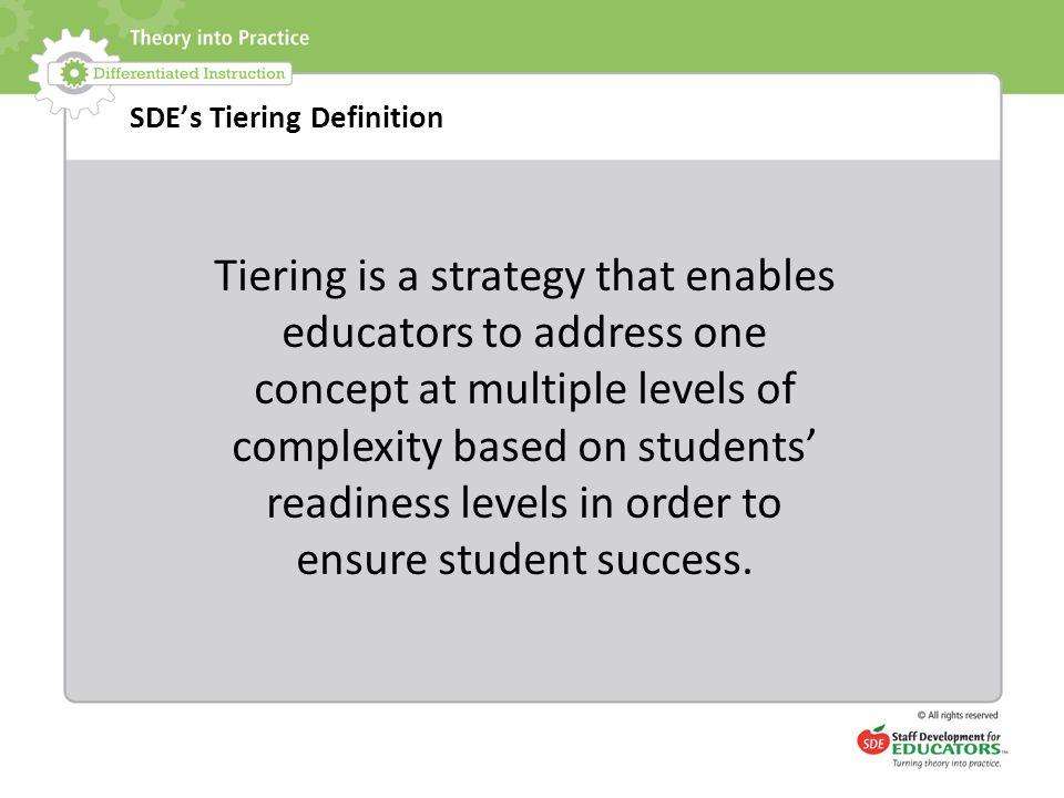 SDE's Tiering Definition