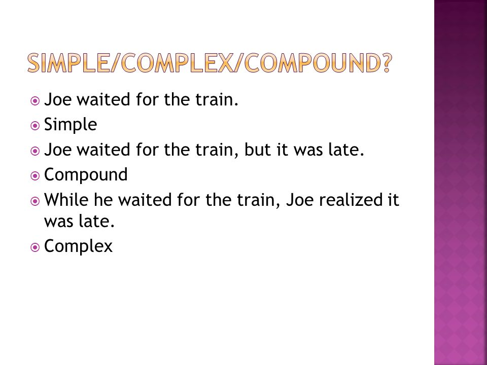 Simple/complex/compound