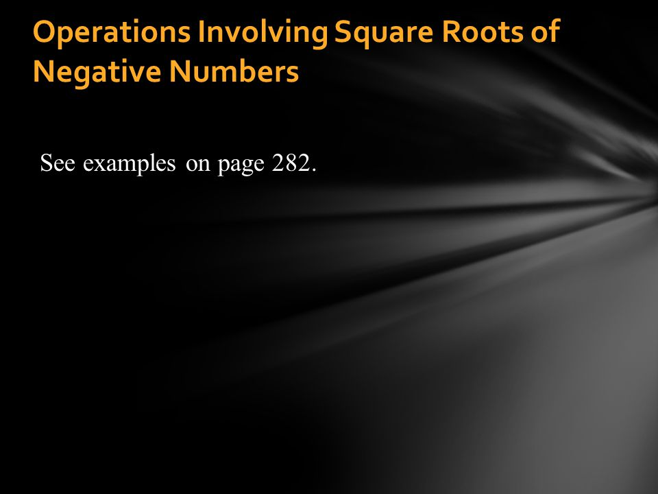 Operations Involving Square Roots of Negative Numbers