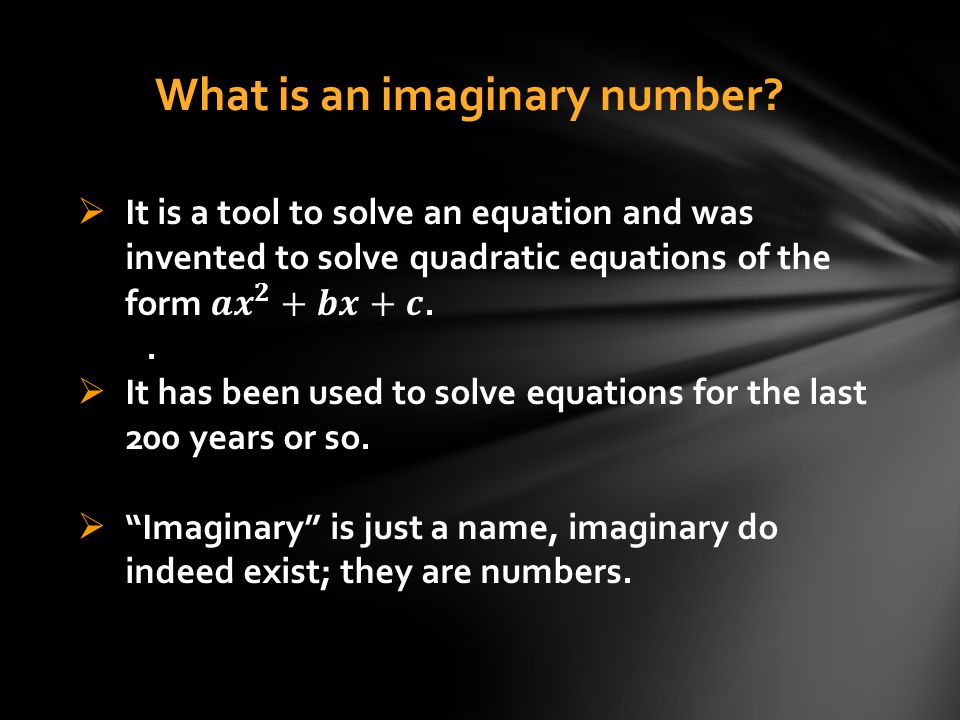 What is an imaginary number