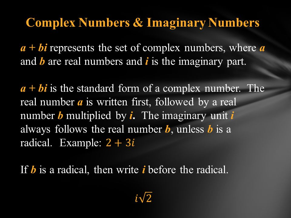 Complex Numbers & Imaginary Numbers