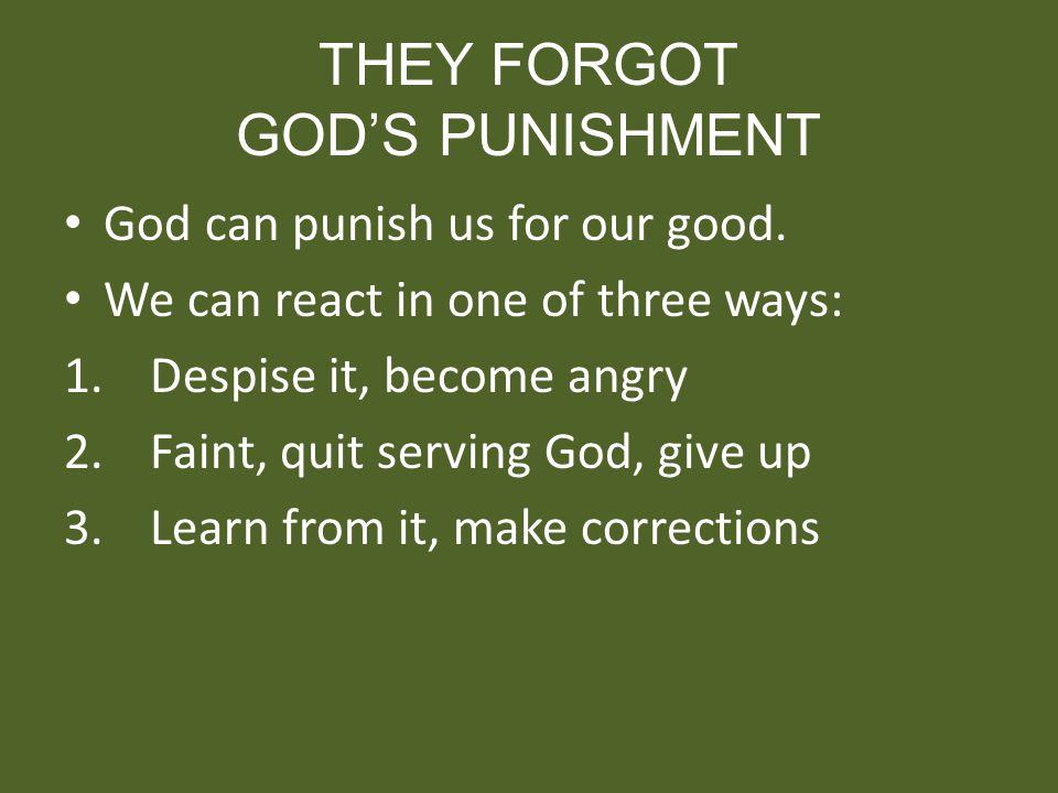 THEY FORGOT GOD'S PUNISHMENT