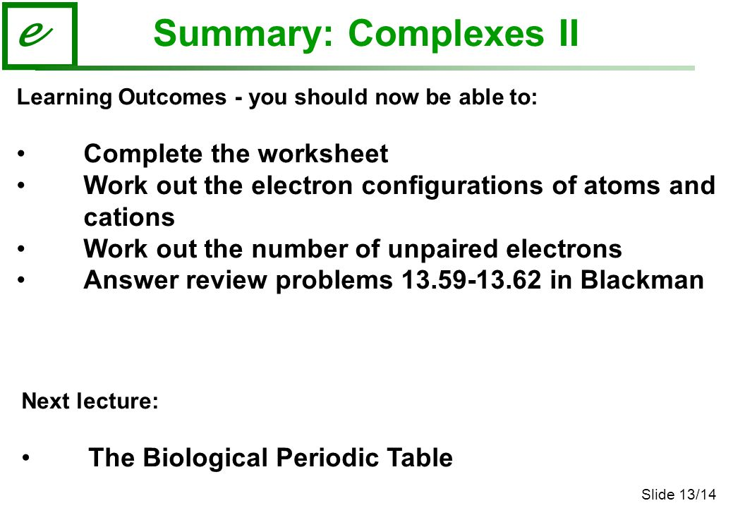 Summary: Complexes II Complete the worksheet