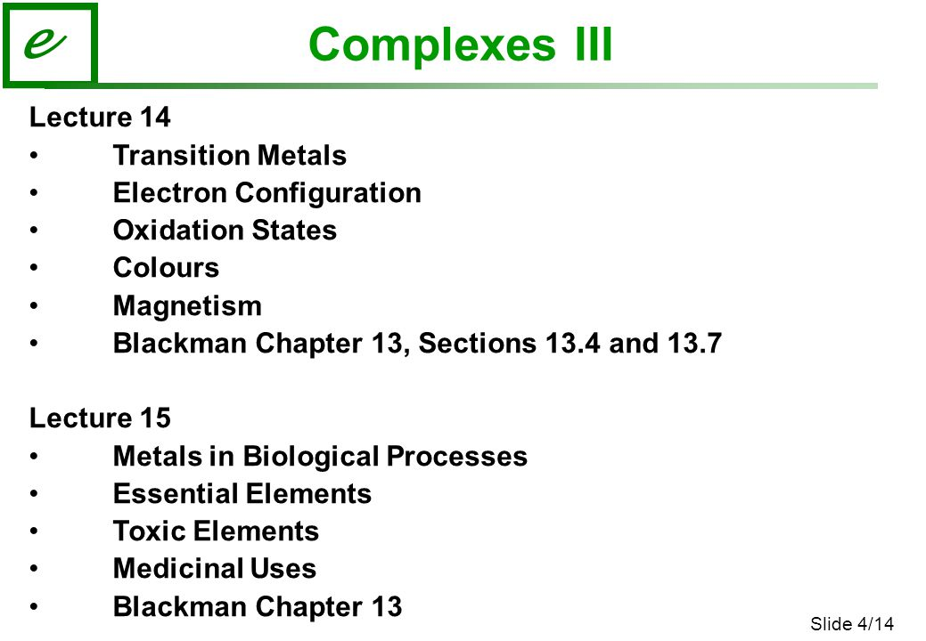 Complexes III Lecture 14 Transition Metals Electron Configuration