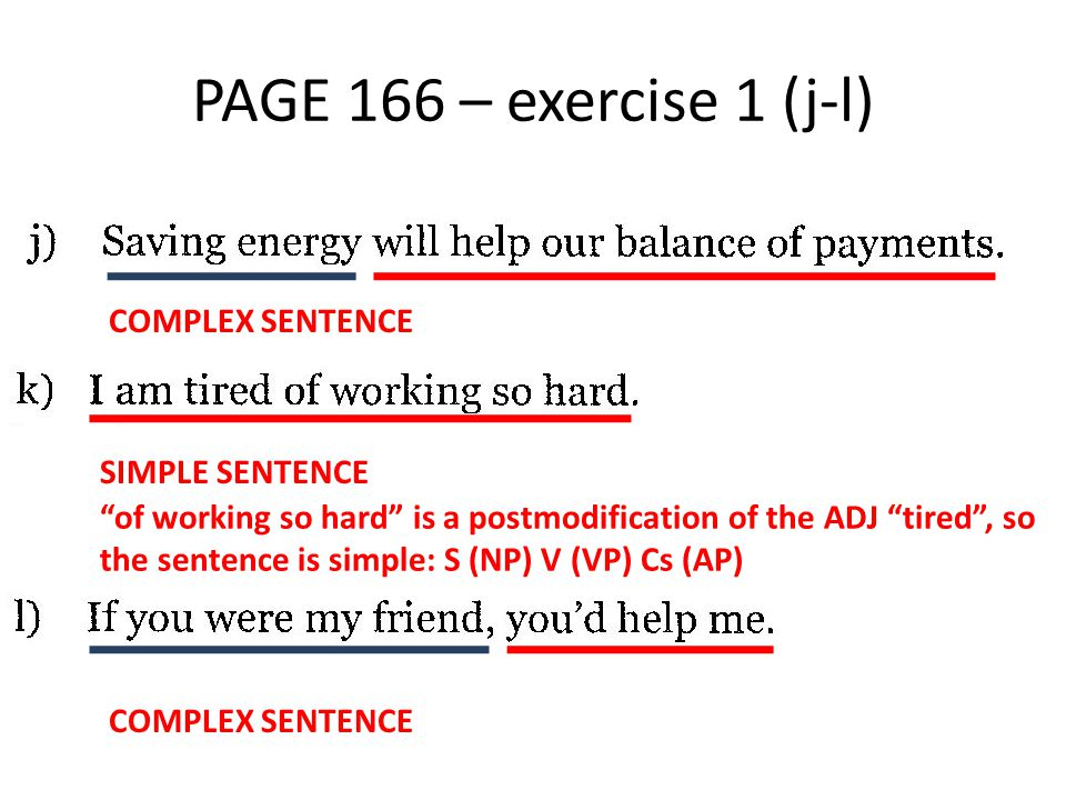 PAGE 166 – exercise 1 (j-l) COMPLEX SENTENCE SIMPLE SENTENCE