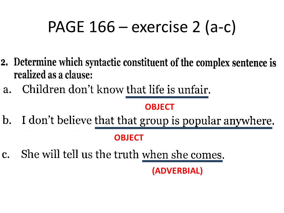 PAGE 166 – exercise 2 (a-c) OBJECT OBJECT (ADVERBIAL)