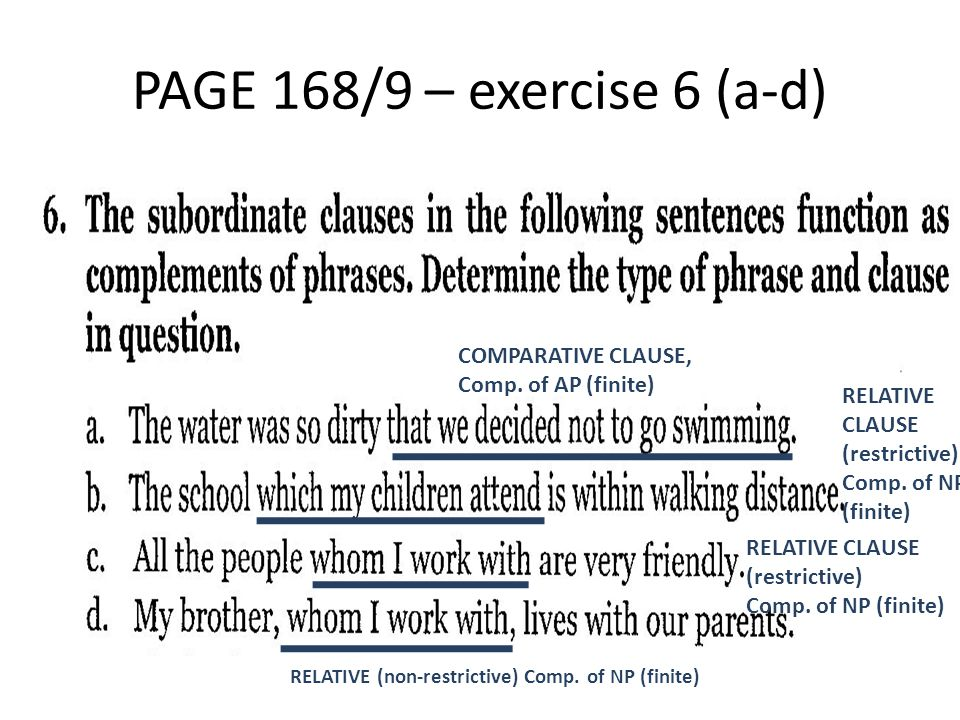 PAGE 168/9 – exercise 6 (a-d) COMPARATIVE CLAUSE, Comp. of AP (finite)