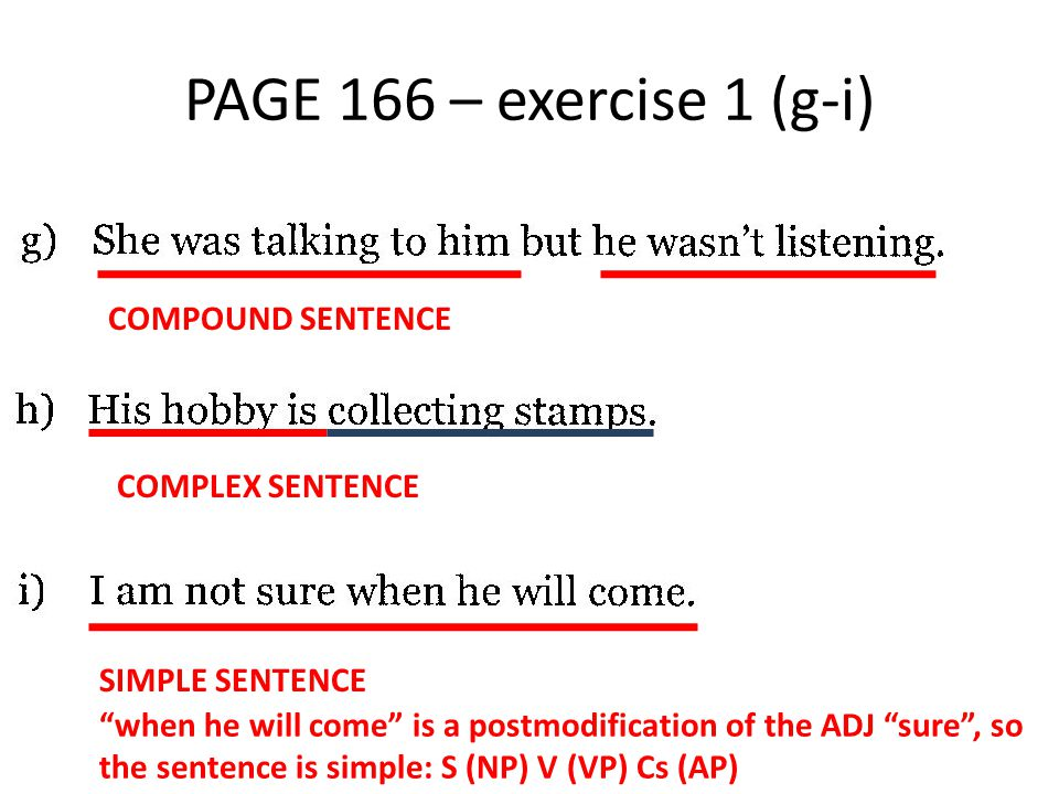 PAGE 166 – exercise 1 (g-i) COMPOUND SENTENCE COMPLEX SENTENCE