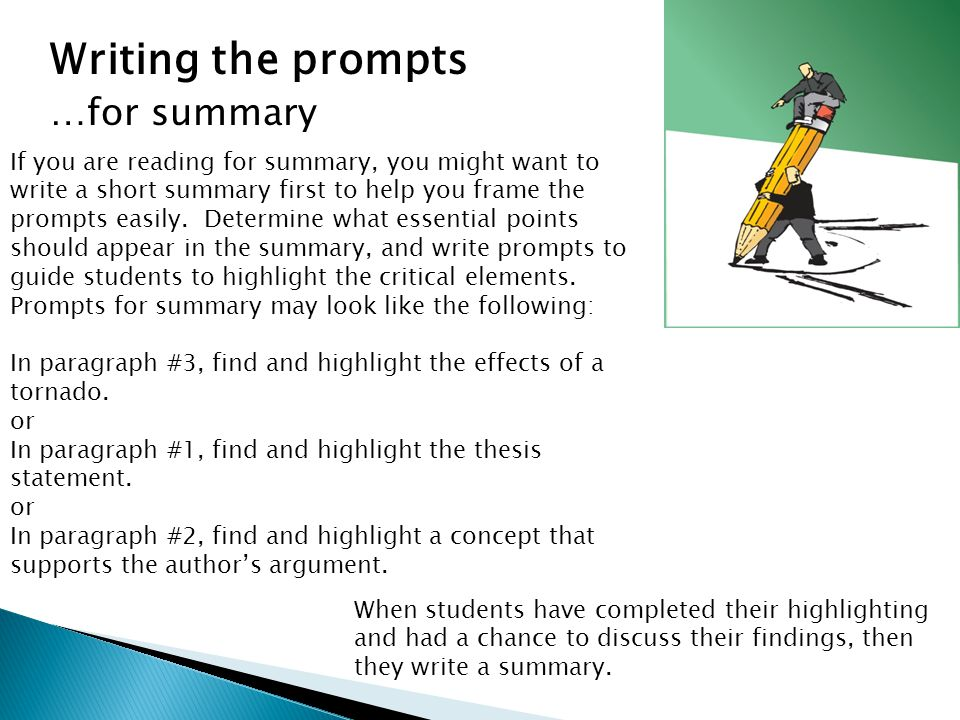 Writing the prompts …for summary