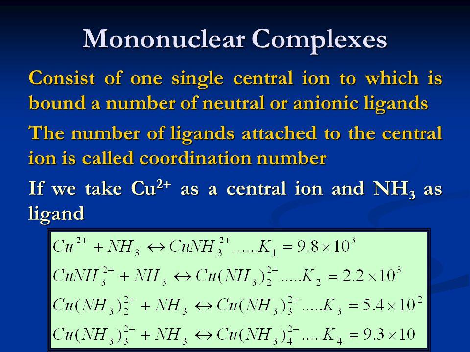 Mononuclear Complexes