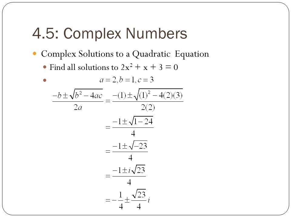 4.5: Complex Numbers Complex Solutions to a Quadratic Equation