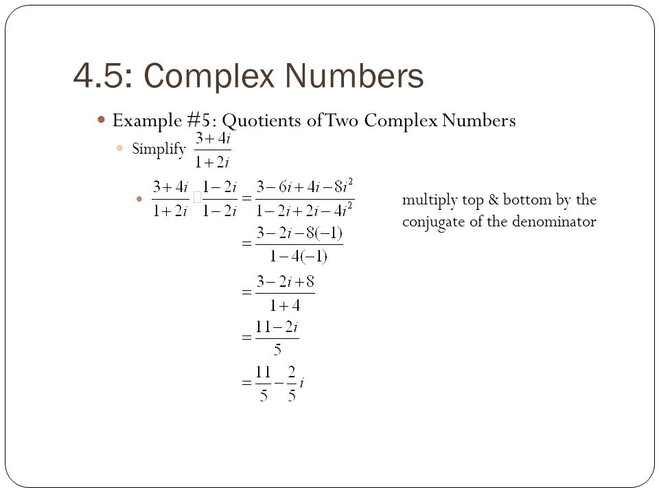 4.5: Complex Numbers Example #5: Quotients of Two Complex Numbers