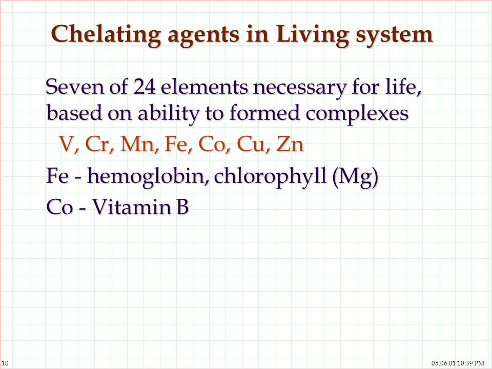 Chelating agents in Living system