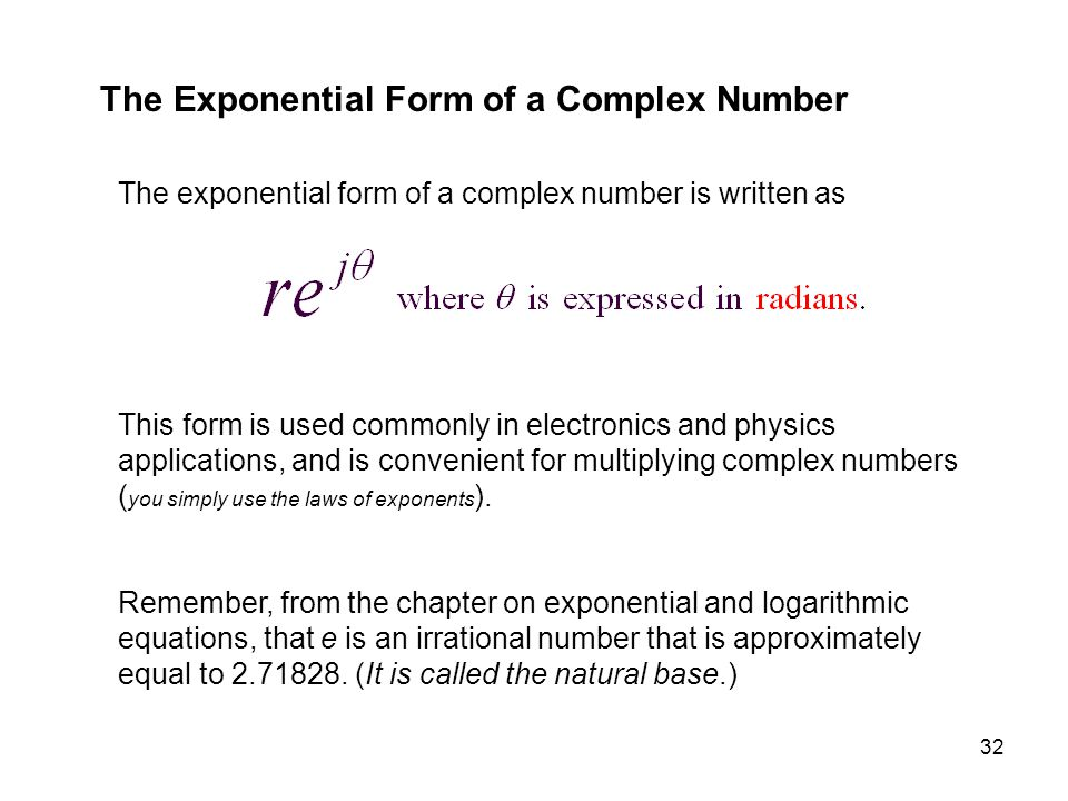 The Exponential Form of a Complex Number
