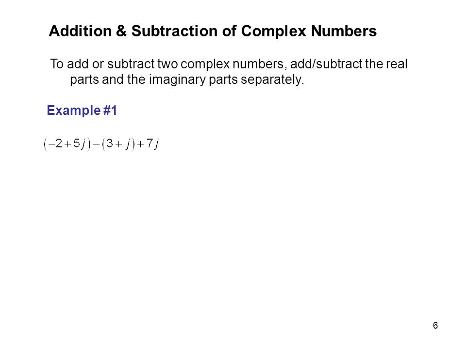 Addition & Subtraction of Complex Numbers