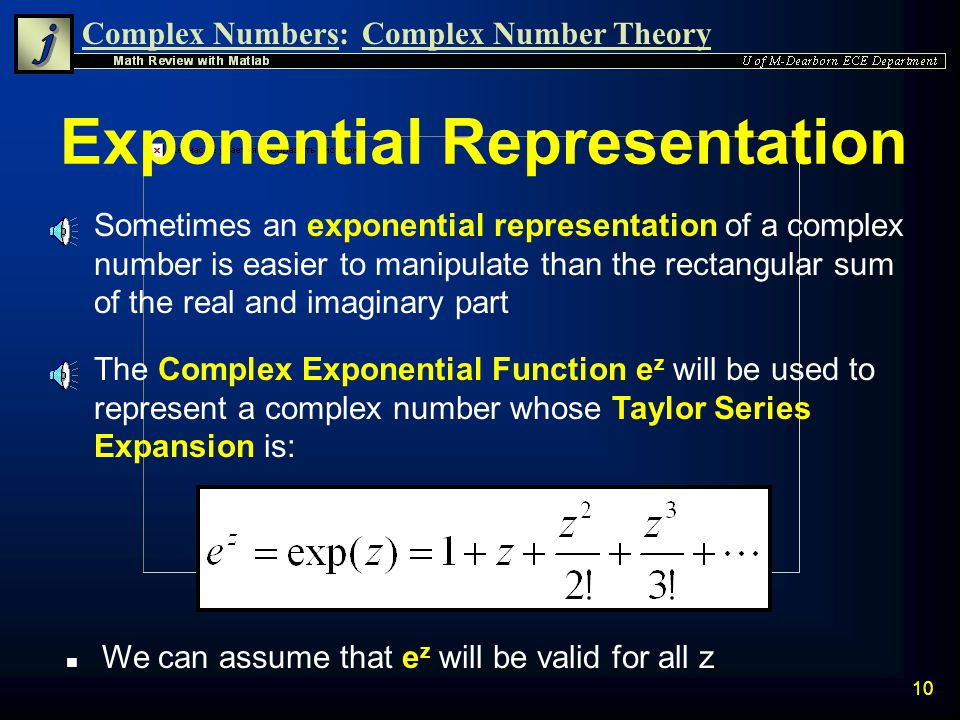 Exponential Representation