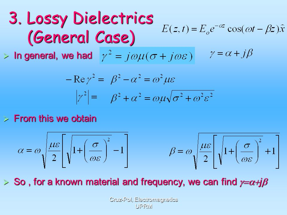 3. Lossy Dielectrics (General Case)