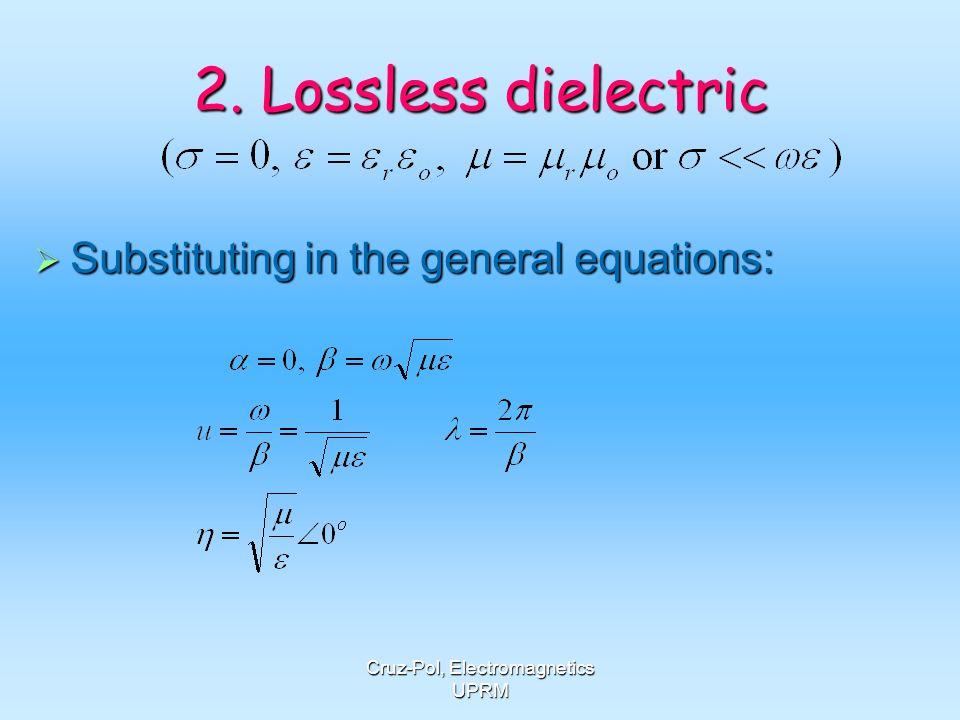 Dr. S. Cruz-Pol, INEL 4152-Electromagnetics