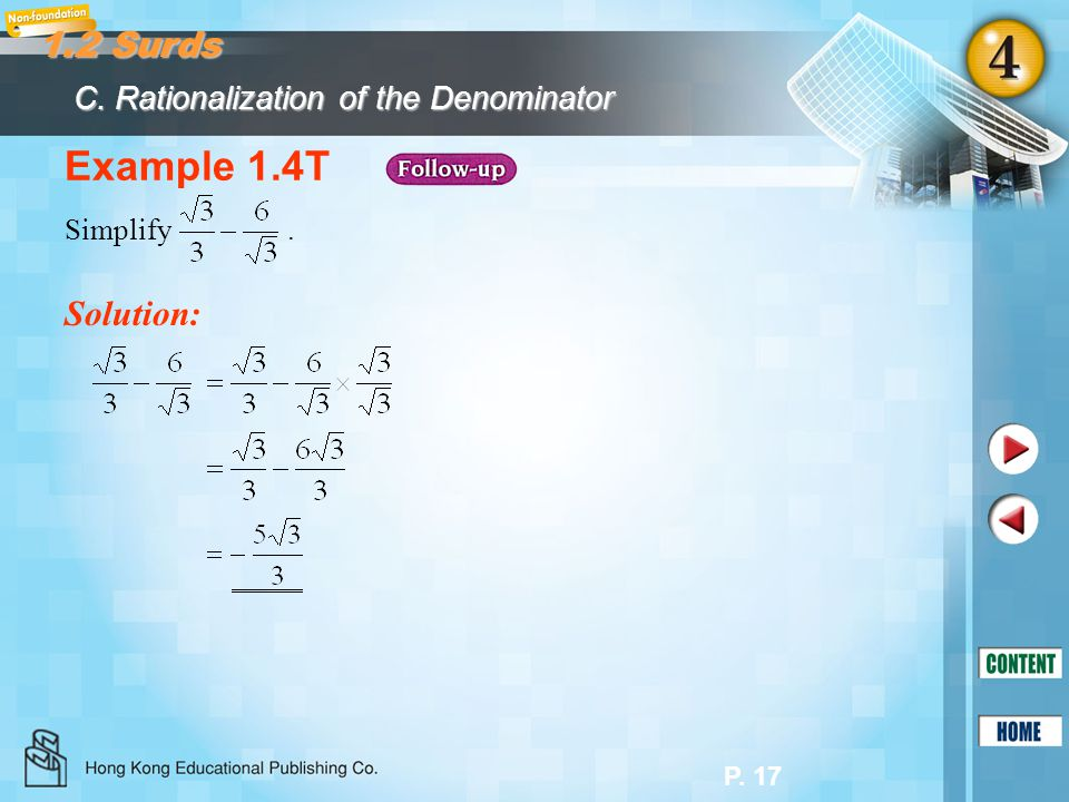 Example 1.4T 1.2 Surds Solution: C. Rationalization of the Denominator