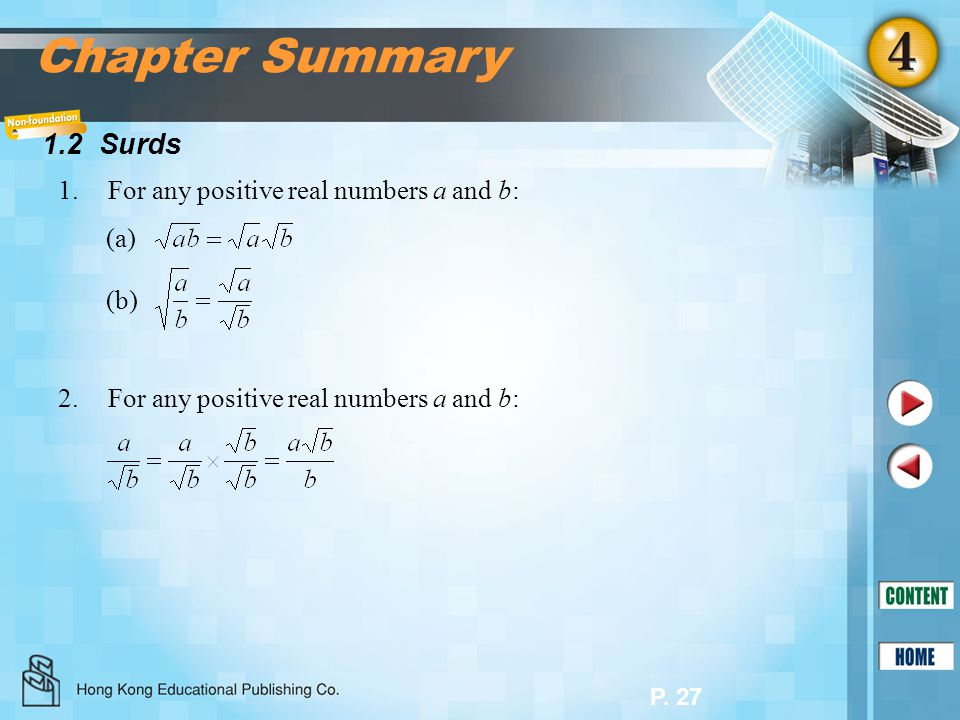 Chapter Summary 1.2 Surds 1. For any positive real numbers a and b: