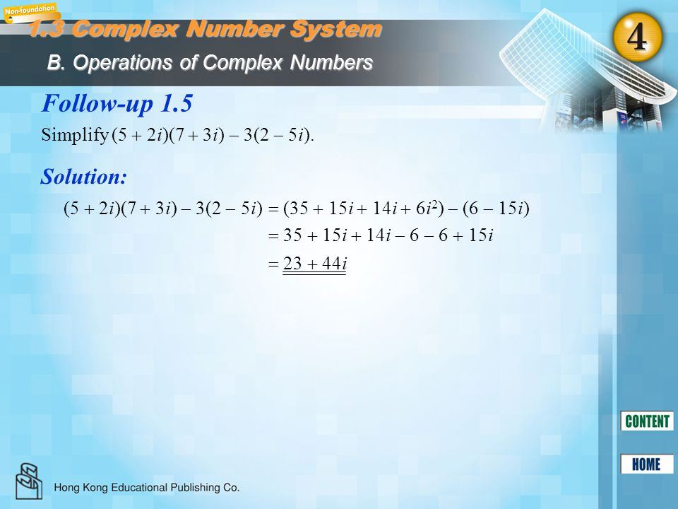 Follow-up 1.5 1.3 Complex Number System Solution: