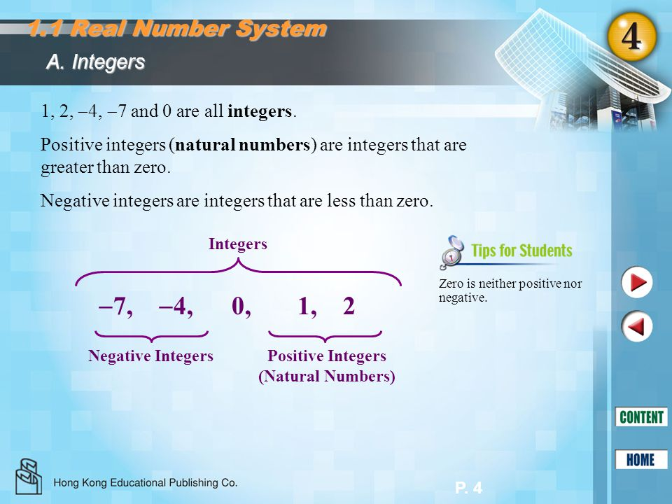 7, 4, 0, 1, 2 1.1 Real Number System A. Integers