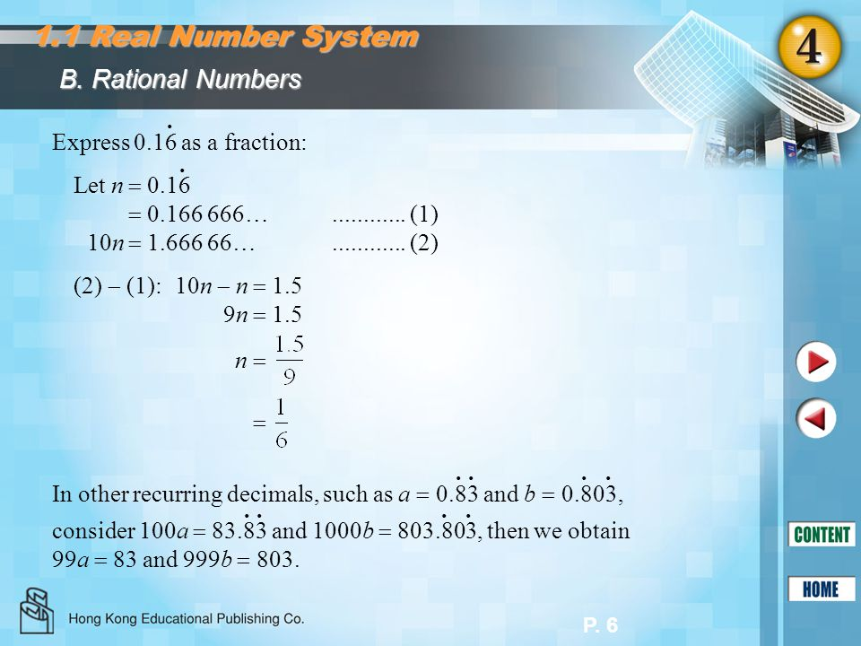 1.1 Real Number System B. Rational Numbers Express 0.16 as a fraction: