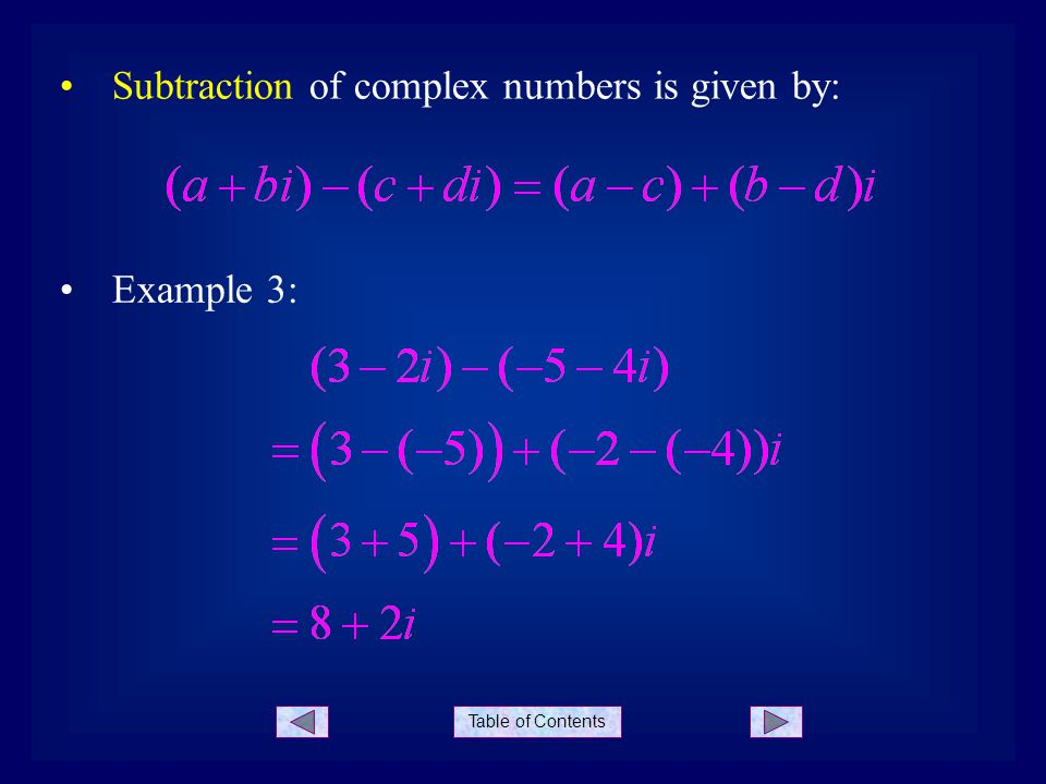 Subtraction of complex numbers is given by: