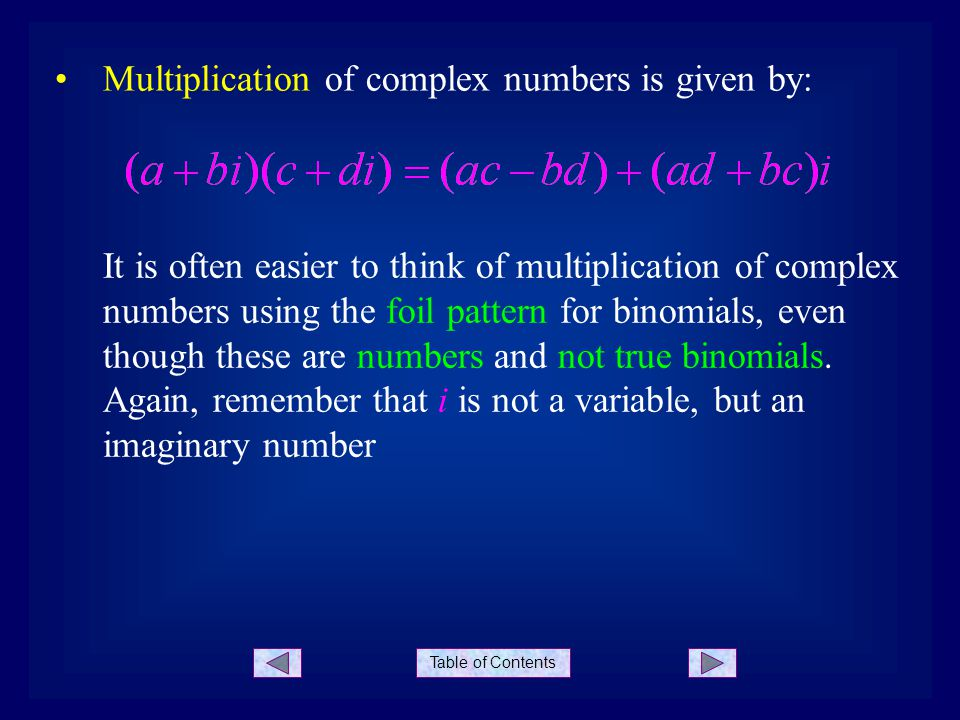 Multiplication of complex numbers is given by: