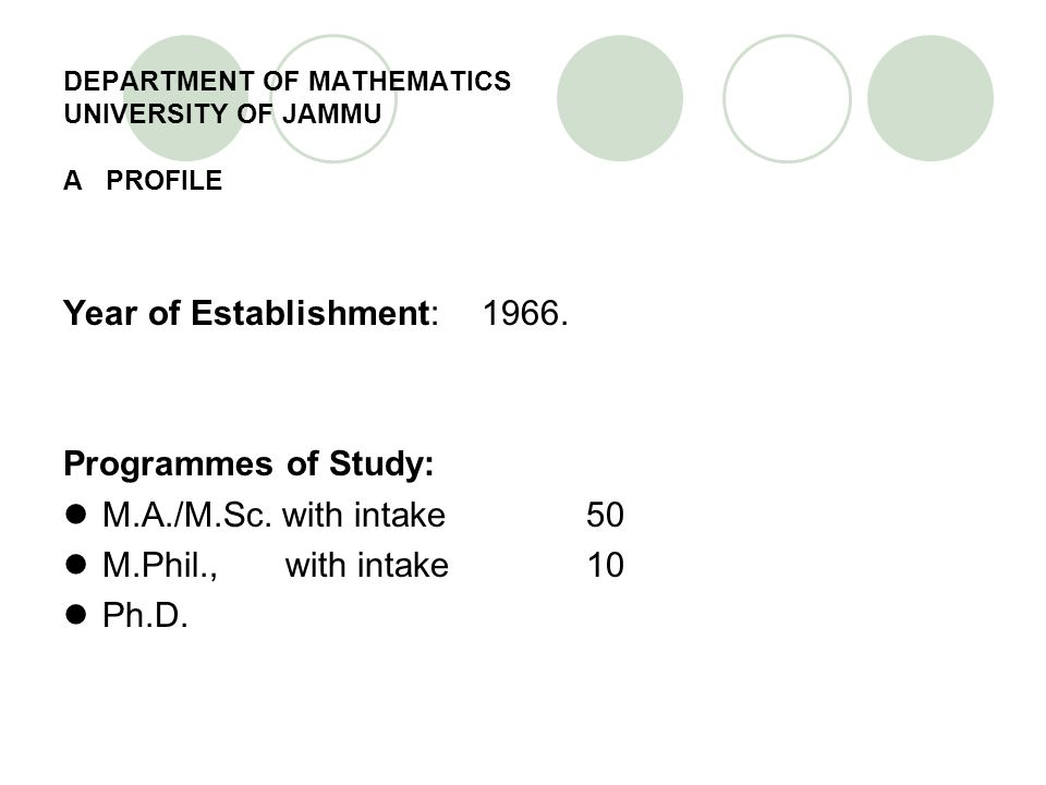 DEPARTMENT OF MATHEMATICS UNIVERSITY OF JAMMU A PROFILE