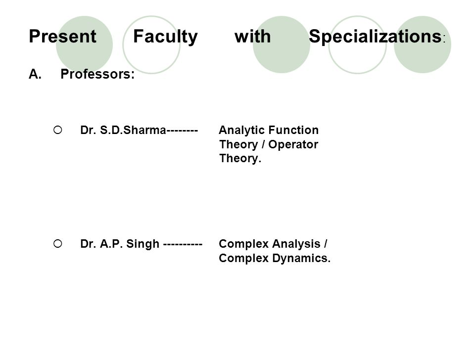 Present Faculty with Specializations: