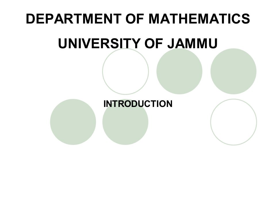 DEPARTMENT OF MATHEMATICS UNIVERSITY OF JAMMU