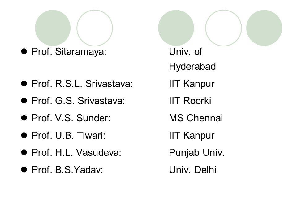 Prof. Sitaramaya: Univ. of Hyderabad