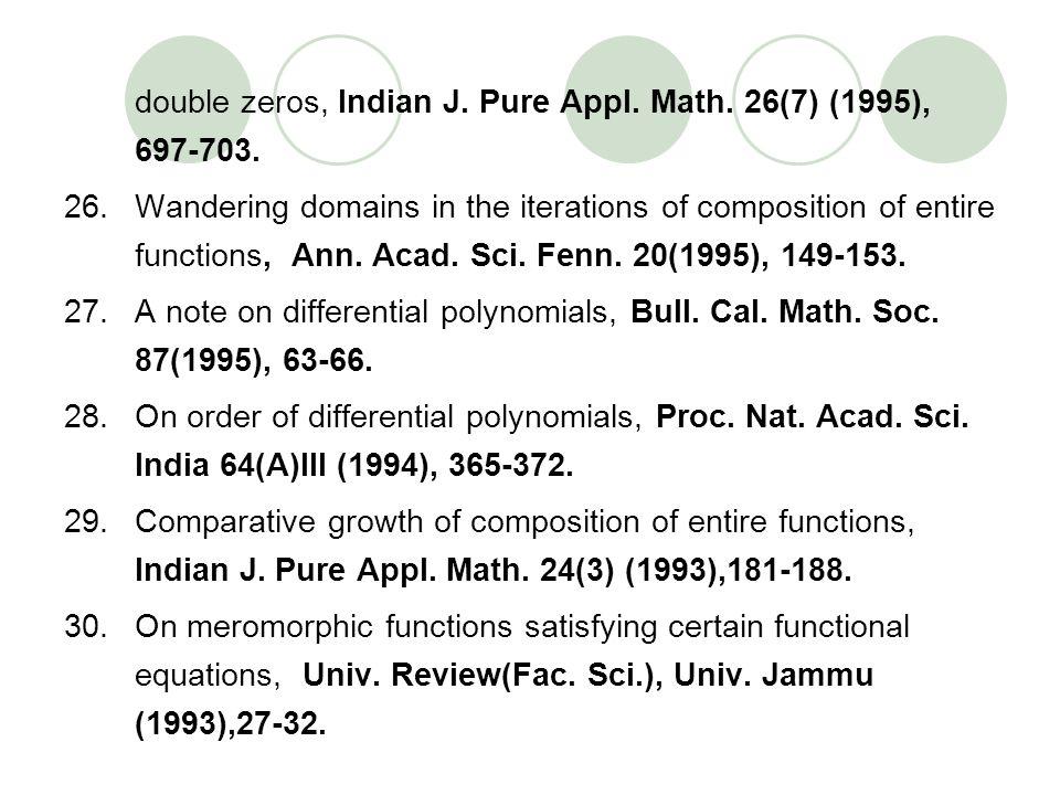 double zeros, Indian J. Pure Appl. Math. 26(7) (1995), 697-703.