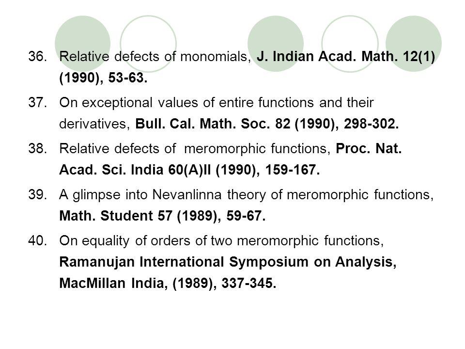 Relative defects of monomials, J. Indian Acad. Math