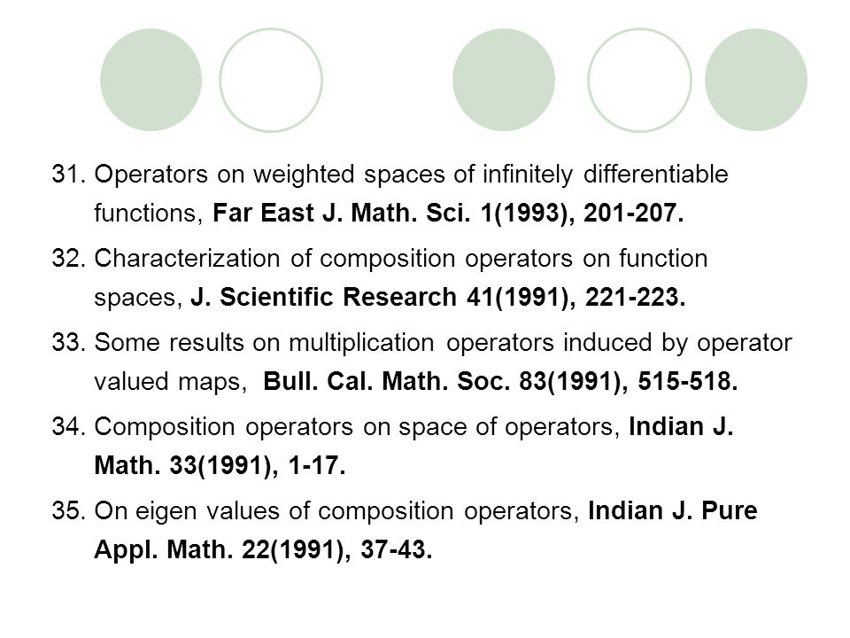 Operators on weighted spaces of infinitely differentiable functions, Far East J. Math. Sci. 1(1993),