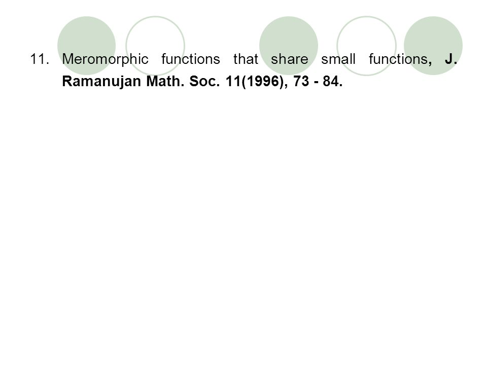 Meromorphic functions that share small functions, J. Ramanujan Math