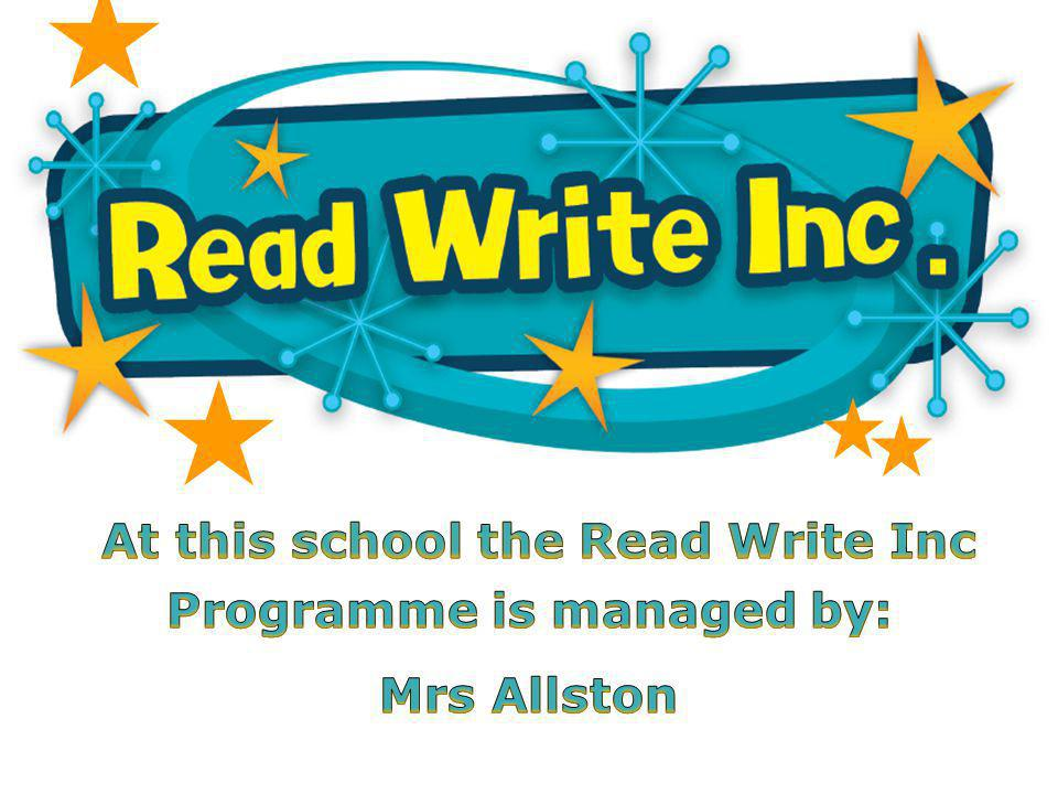 At this school the Read Write Inc Programme is managed by: