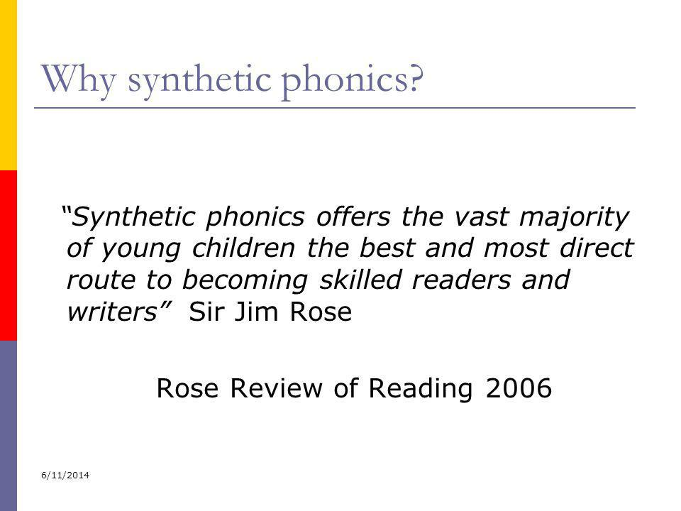 Why synthetic phonics