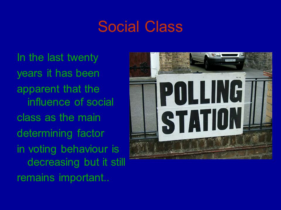 Social Class In the last twenty years it has been