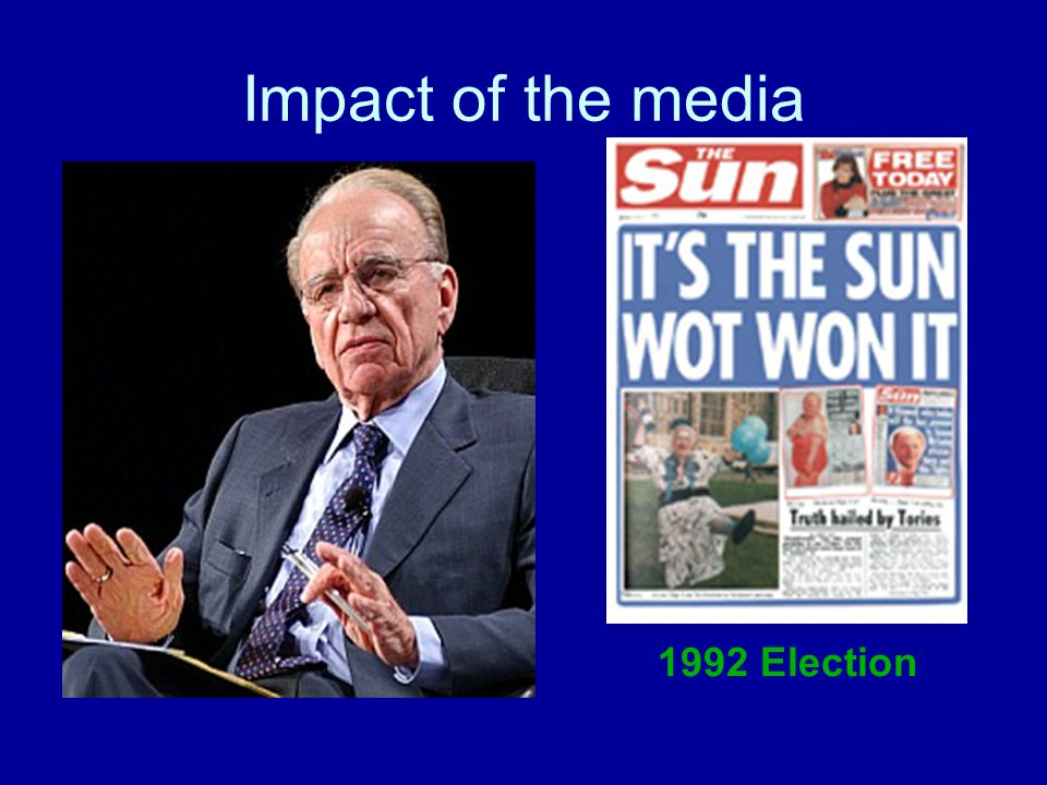 Impact of the media 1992 Election