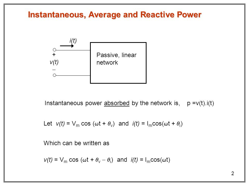 Instantaneous, Average and Reactive Power