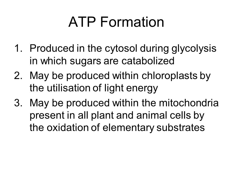 ATP Formation Produced in the cytosol during glycolysis in which sugars are catabolized.