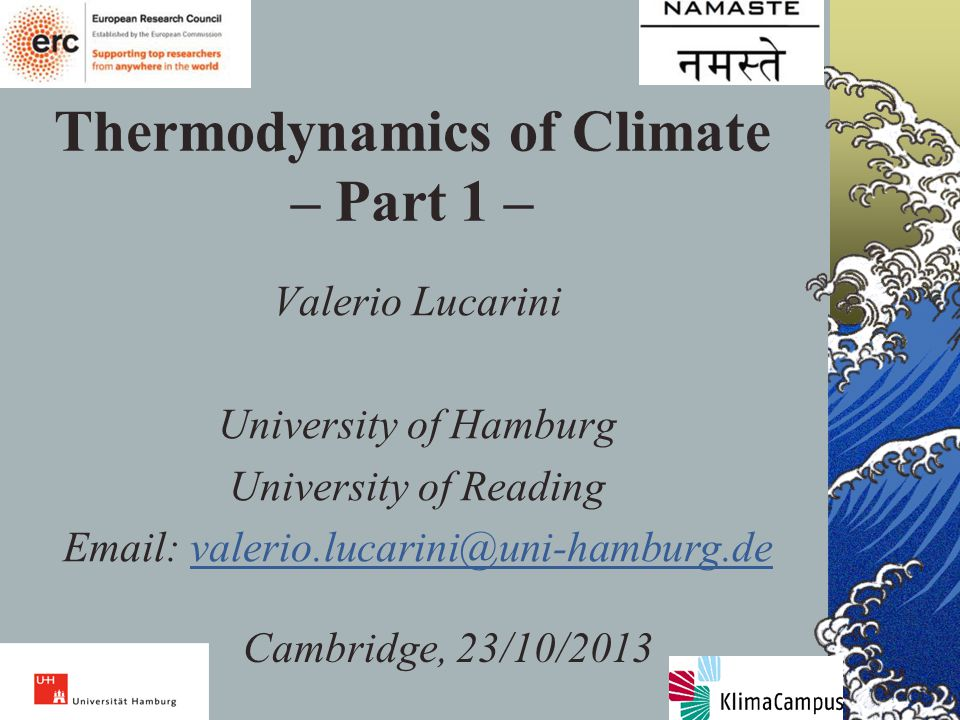 Thermodynamics of Climate – Part 1 –