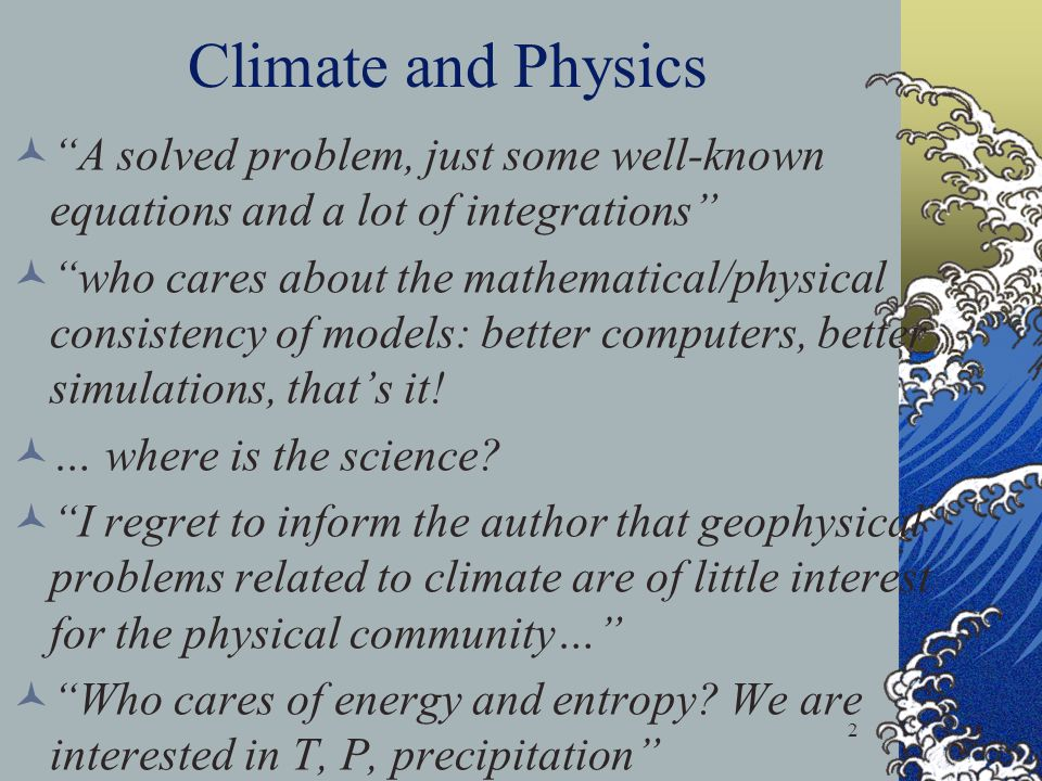 Climate and Physics A solved problem, just some well-known equations and a lot of integrations