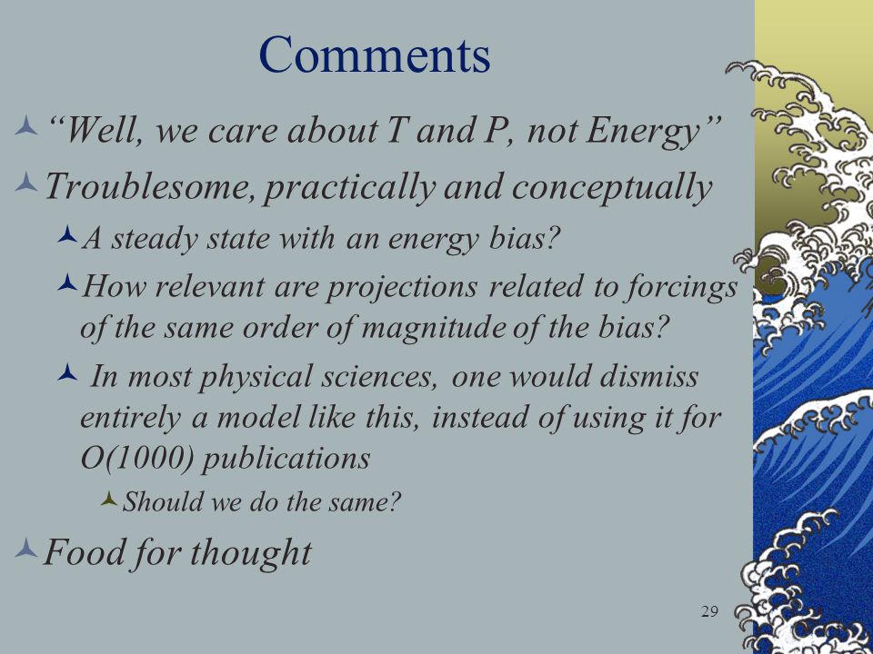Comments Well, we care about T and P, not Energy