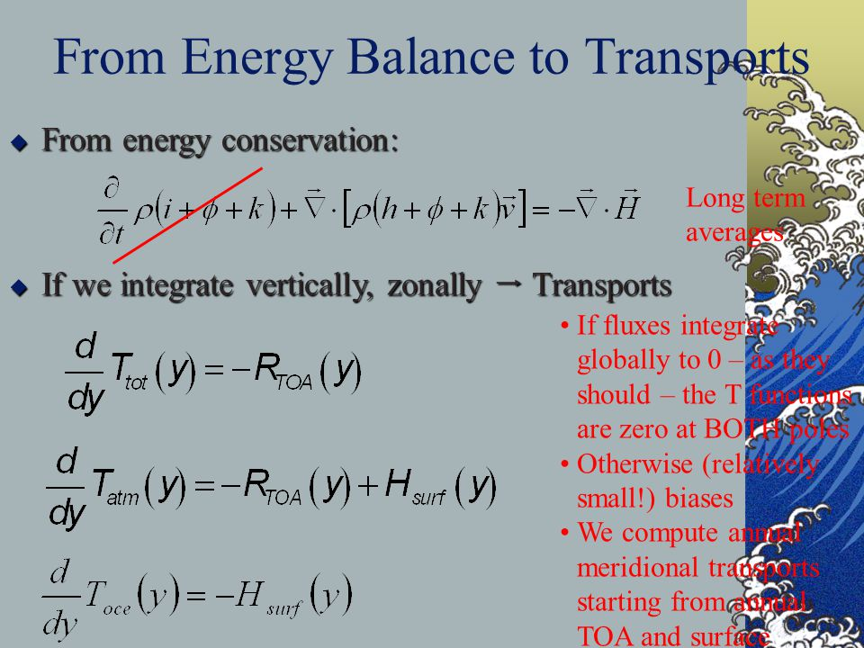 From Energy Balance to Transports